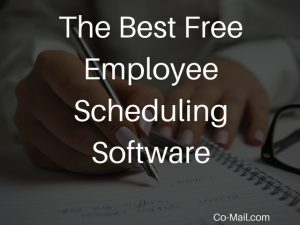 The Best Free Employee Scheduling Software